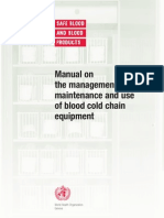 Manual on Management,Maintenance and Use of Blood Cold Chain Equipment