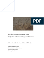 Practice, Communication and Space