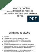 NORMA CONSTRUCTIVA Y DE DISEÑO FIBRA OPTICA