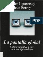 Lipovetsky y Jean Serroy - La Pantalla Global