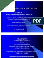 A CIÊNCIA E A PSICOLOGIA