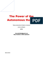 The Power of the Autonomous Human, Theory and Practice of attacks on Humans