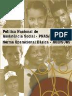 Politica Nacional de Assist en CIA Social 2013 PNAS 2004 e 2013 NOBSUAS-Sem Marca