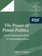 The Power of Power Politics