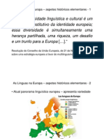 1 As Línguas na Europa – aspectos históricos elementares