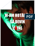 M-AM HOTĂRÂT SĂ DEVIN CÂINE (monodrama)