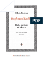 Casimir, Haphazard Reality Half a Century of Science With a New Preface by Frans Saris