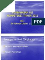 Pembahasan Uji Kompetensi Tahun 2011