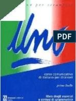Uno - Corso Di Italiano Per Stranieri - Esercizi + Sintesi Di a