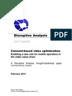 Disruptive Analysis White Paper - Consent-Based Video Optimisation
