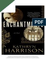 Enchantments by Kathryn Harrison EXCERPT