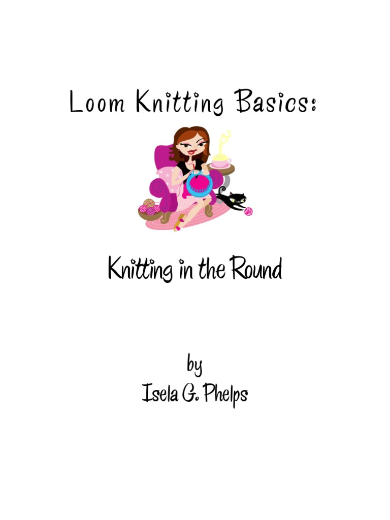 Loom Knitting Basics Knitting Yarn