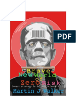 Brave New World of Zero Risk - Covert Strategy in British Science Policy (2005)