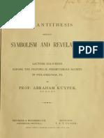 Abraham Kuyper - The Antitheses Between Symbolism and Revelation