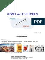 GRANDEZAS E VETORES