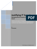 Justifying IT Security-Managing Risk and Keeping Your Network