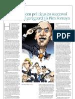 FD - Zelden heeft een politicus zo succesvol over zijn graf geregeerd als Pim Fortuyn