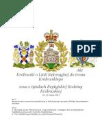 Akt Królewski o mocy UUdK o Linii Sukcesyji do tronu Królewskiego, oraz o tytułach Brytyjskiej Rodziny Panujacej