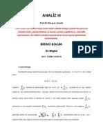 Analiz III 1 1.1.Seri Kavramı Ve 1.2.Seriler Ile Ilgili Temel Teoremler1.3.Yakınsaklık Kriterleri