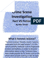 CSI- Fact vs Fiction