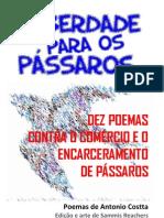 LIBERDADE PARA OS PÁSSAROS Poesias Antonio Costta