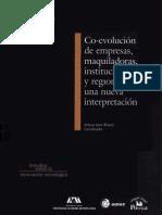 Coevolucion de Empresas Maquiladoras Instituciones y Regiones Una Nueva Interpretacion