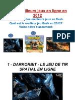 Les 3 Meilleurs jeux en ligne en 2012
