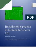 Instalación y prueba del simulador soccer 2D