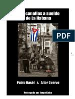 Dos canallas a sueldo de La Habana