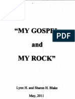 My Gospel and My Rock