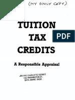 Tuition Tax Credits a Responsible Appraisal Barbara Morris 1983 104pgs EDU
