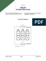VALS an Abbreviated Guide