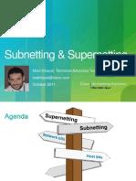Sub Netting and Super Netting