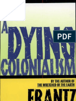 A Dying Colonialism Fanon