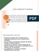 Movimientos Urbano y Rural