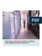 The Cisco Interface Flexibility Design for Carrier Routing Portfolio