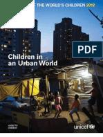 THE STATE OF THE WORLD'S CHILDREN 2012 - Children in an Urban World