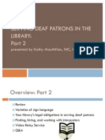 Serving Deaf Patrons in the Library Part 2