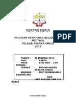 KK MOTIVASI ASRAMA 2012