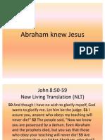 Abraham Knew Jesus