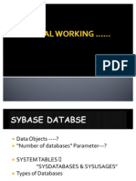 Internal Working of Sybase