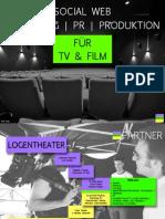 Social Web Marketing | PR | Produktion für TV & Film
