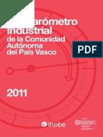 Ecobarómetro Industrial de la Comunidad Autónoma del País Vasco (Es) / Industrial Ecobarometer of the Basque Country (Spanish) / Euskal Autonomi Erkidegoaren Ekobarometro Industriala (Es)