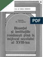 Bizanţul şi instituţiile româneşti până la mijlocul secolului al XVIII-lea
