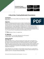 A Novel Idea Creating Multimedia Presentations