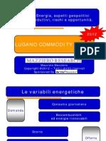 Mazziero -Lugano Commodity Forum 2012
