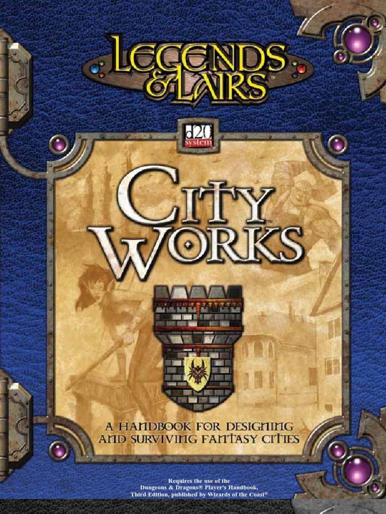 Legends u0026 Lairs City Works