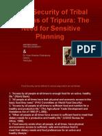 Food Security of Tribal Jhumias of Tripura