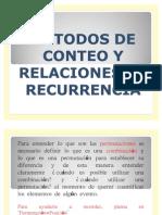 MÉTODOS DE CONTEO Y RELACIONES DE RECURRENCIA