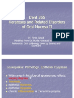 Keratoses and Related Disorders of Oral Mucosa II (slide 4 + 5 + 6)
